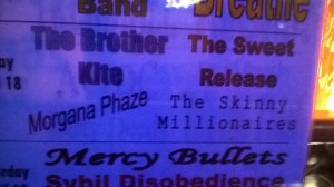 The Brother Kite, Skinny Millionaires, The Morgana Phase, The Sweet Release